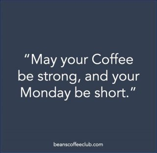 Happy Monday Folks!  Have a coffee and remember; Time flies when you are having fun.   #mondayfun #itsthestartofaweek #isitstilljanuary #upbeatandhappy #beanscoffeeclub #fuelledbycoffee