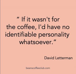 I am sure that this is not true, but we do love this quote and can relate that somedays coffee does help to activate the personality that is for sure. 😂  #fuelfortheday #coffeelover #beanscoffeeclub #fortheloveofcoffee #kickstarttheday #personalityjumplead