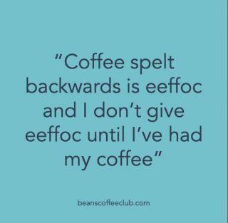 Anybody else feel like this today?⁠ ⁠ #eeffoc⁠ #coffeepositivity⁠ #beanscoffeeclub⁠ #fortheloveofcoffee