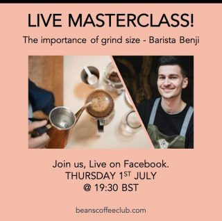Want to get the best results from your beans?  Join our LIVE MASTERCLASS with @barista_benji  on Thursday 1st July @ 19:30 BST.  Benji will talk you through the importance of grind size; what grind size to use for you brewing method and also how tweaking the size of your grind can change the taste of your coffee.  #fortheloveofcoffee #sizematters #beanscoffeeclub #learningaboutcoffee #ilovetolearn #cafeineaddict #aeropress #V60 #pourover #espresso