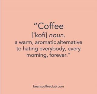 Some lighthearted fun today....Coffee adds so much positivity to life.     #justforthefunofit #beanscoffeeclub #drinkinthepositivity #fortheloveofcoffee #beanscoffeeclub #itsawayofcoping