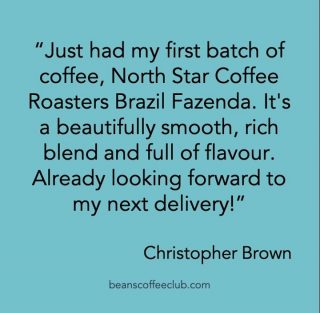 It is always lovely to start the week with some lovely feedback.  Thank you Christopher Brown.   #positivevibes #happycustomers #beanscoffeeclub #fortheloveofcoffee #findyourperfectmatch #findyourperfectcup #dontbeamug #intelligentmatching