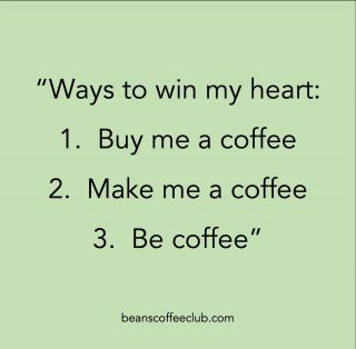 Our love for coffee just keeps growing :-)  #fuelledbybeans #fortheloveofcoffee #beanscoffeeclub #youareamazing #thepowerofpositivity #coffeequotes