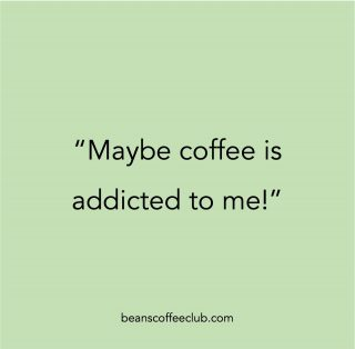 Exactly - who said this is a one-sided love affair!! It takes two to tango y'know!! 🤪🥰  #bookandcoffee  #instacoffeelovers  #coffeeaddicts  #caffeineaddict  #coffeevibes  #coffeeislove  #coffeeaddict  #drinkcoffee  #fortheloveofcoffee #beanscoffeeclub #coffeequotes #addictedtocoffee #addictedtolove