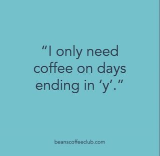 I have better get a brew on then! 🥰🤣 ☕  #everydayisacoffeeday #fortheloveofcoffee #beanscoffeeclub #coffeeaddict #dailygrind #coffeelover